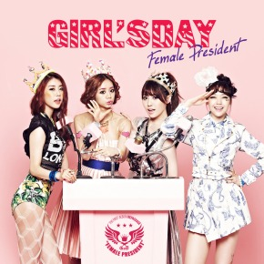 "[Review] [Single] Girl's Day – ""Female President"""
