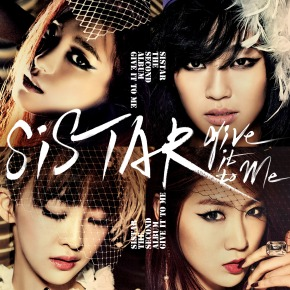 [Review] [Album] SISTAR – 'Give It To Me'