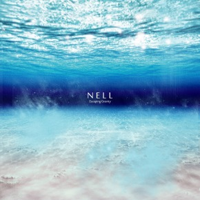 [Review] [EP] Nell – 'Escaping Gravity'